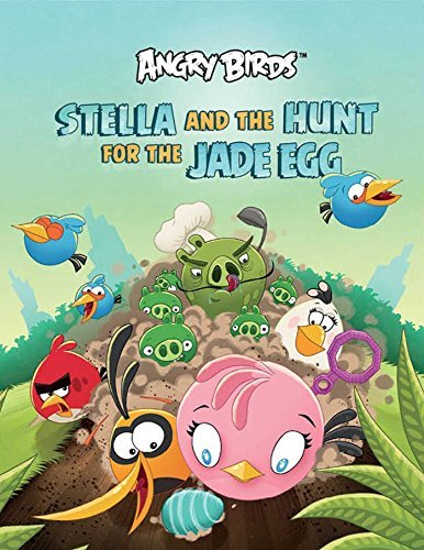 Stella and the Hunt for the Jade Egg (Angry Birds) by Rovio Entertainment (2014-03-25)