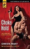 Choke Hold (Hard Case Crime) (Hard Case Crime Novels)