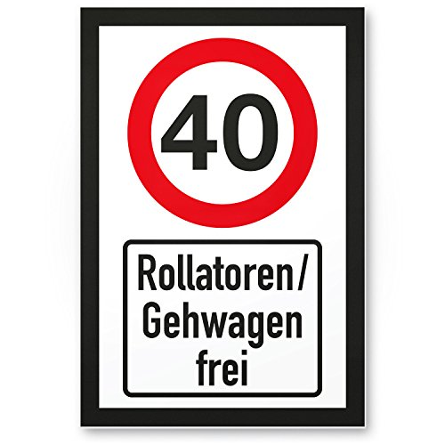 DankeDir! 40 Jahre Rollatoren/Gehwagen frei, Kunststoff Schild - Geschenk 40. Geburtstag, Geschenkidee Geburtstagsgeschenk Vierzigsten, Geburtstagsdeko/Partydeko/Party Zubehör/Geburtstagskarte