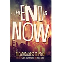 The End is Now: Volume 2 (The Apocalypse Triptych) by Hugh Howey (2014-08-27)