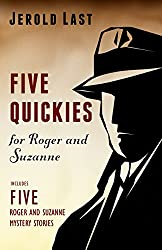 Five Quickies For Roger And Suzanne (Roger and Suzanne South American Mystery Series Book 7) (English Edition)