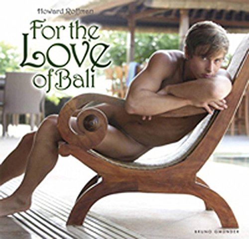 For the Love of Bali por Howard Roffman
