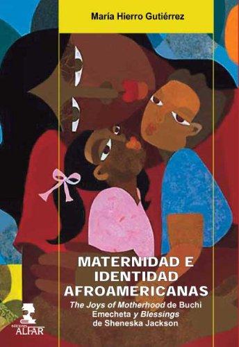 maternidad-e-identidad-afromericanas-the-joys-of-motherhood-de-buchi-emecheta-y-blessings-de-shenesk
