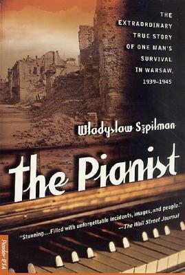 By Wladyslaw Szpilman ; Wadysaw Szpilman ( Author ) [ Pianist: The Extraordinary True Story of One Man's Survival in Warsaw, 1939-1945 By Sep-2000 Paperback
