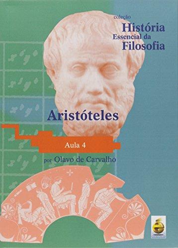 Aristóteles. Aula 4 - Coleção História Essencial Da Filosofia (+ DVD)