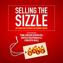 Selling the Sizzle