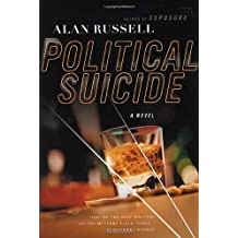Political Suicide: A Novel by Alan Russell (2003-12-17)