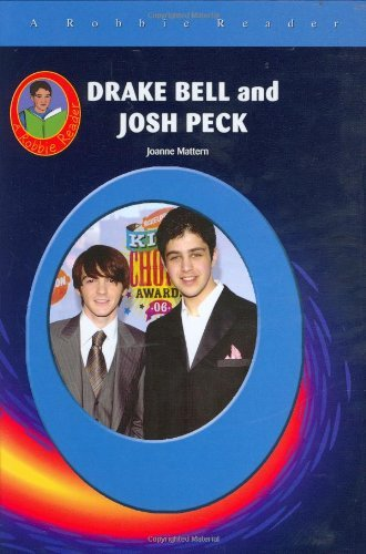 Drake Bell & Josh Peck (Robbie Readers) (Robbie Reader Contemporary Biographies) by Joanne Mattern (2007-08-08)