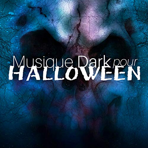 Musique Dark pour Halloween - Effets Sonores Fantasmagoriques, Monstres et Zombies