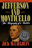 Jefferson and Monticello: The Biography of a Builder by Jack Mclaughlin (1990-10-15)