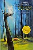 Es lebte ein Kind auf den Bäumen