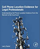 Best Phone Network Coverages - Cell Phone Location Evidence for Legal Professionals: Understanding Review