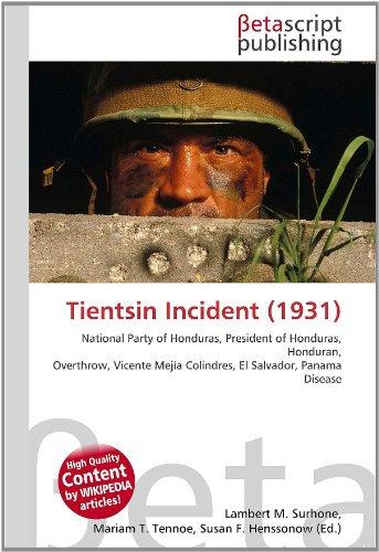 Tientsin Incident (1931): National Party of Honduras, President of Honduras, Honduran, Overthrow, Vicente Mejía Colindres, El Salvador, Panama Disease
