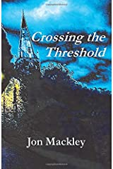 Crossing the Threshold Paperback