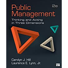 Public Management: Thinking and Acting in Three Dimensions (English Edition)