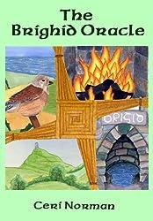 The Brighid / Brigid / Brigit / Bridget Oracle