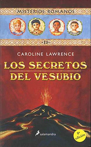 Los secretos del Vesubio (Misterios Romanos) por Caroline Lawrence