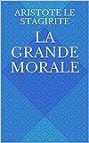 La Grande Morale - Format Kindle - 2,10 €