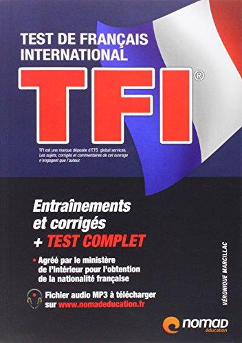 TFI test de français international : Préparation complète par Véronique Marcillac