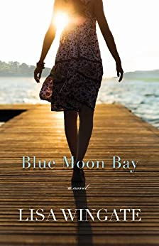 Blue Moon Bay (The Shores of Moses Lake Book #2) by [Wingate, Lisa]
