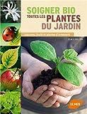 """Afficher """"Soigner bio toutes les plantes du jardin"""""""
