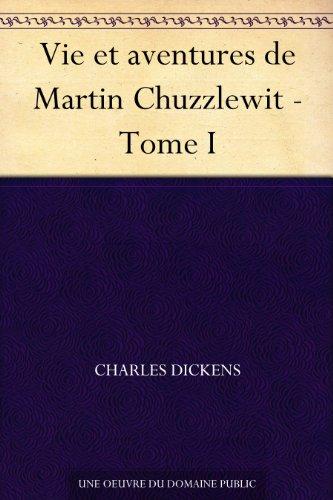 vie-et-aventures-de-martin-chuzzlewit-tome-i