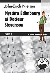 Mystère Edimbourg et Docteur Stevenson: Tome A (Les enquêtes de l'inspecteur Sweeney t. 13)