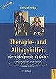 Therapie- und Alltagshilfen für zerebralparetische Kinder: Für Physiotherapeuten, Pädiater, Kinderorthopäden, Erzieher, Sonderschullehrer und Eltern (Pflaum Physiotherapie) - Renate Holtz