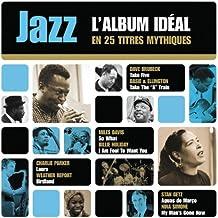 Jazz L'album Idéal En 25 Titres Mythiques