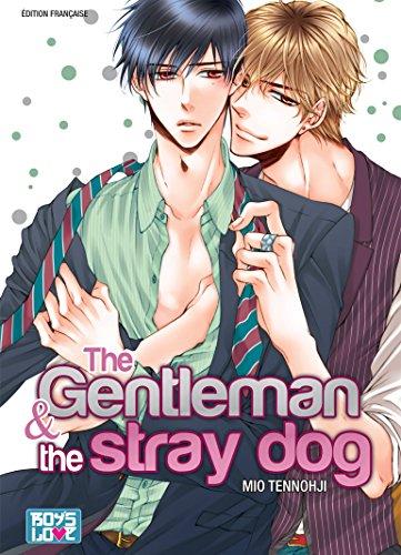 The Gentleman and The Stray Dog par Mio Tennohji