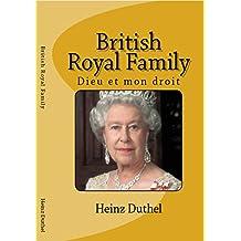 Discover Entdecke Découvrir The British Royals and Family: Dieu et mon droit