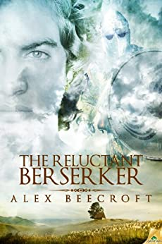 The Reluctant Berserker by [Beecroft, Alex]