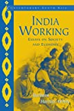 India Working: Essays on Society and Economy (Contemporary South Asia)