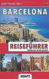 Reiseführer Barcelona: Städtereisen leicht gemacht 2020/21 - EasyTravel Nr.1
