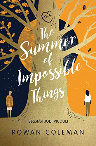 The Summer of Impossible Things by [Coleman, Rowan]