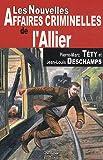 """Afficher """"Les nouvelles affaires criminelles de l'Allier"""""""