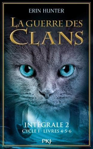 La guerre des clans, Intégrale 2 : Cycle I : Tomes 4-5-6