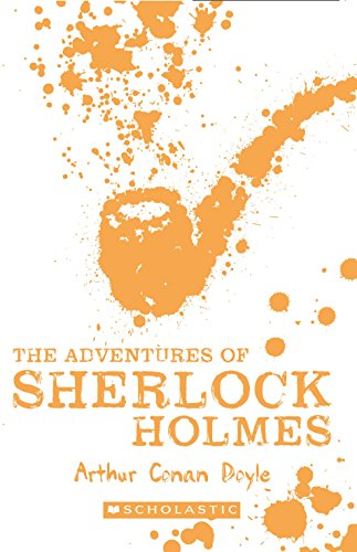 Scholastic Classics: The Adventures of Sherlock Holmes