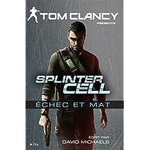 Splinter Cell Echec et mat