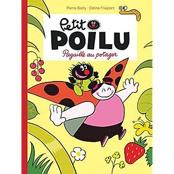 Petit Poilu - tome 3 - Pagaille au potager nouvelle maquette