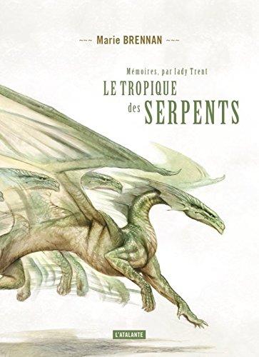 le-tropique-des-serpents-memoires-par-lady-trent