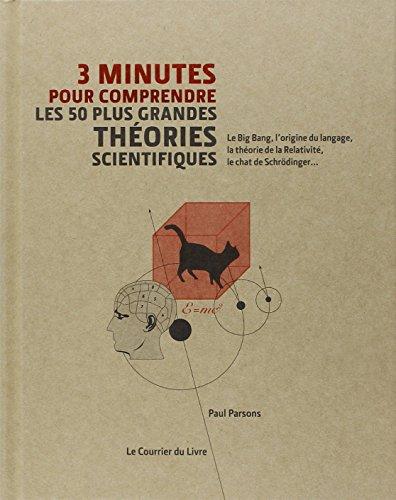 3 minutes pour comprendre les 50 plus grandes théories scientifiques par Paul Parsons