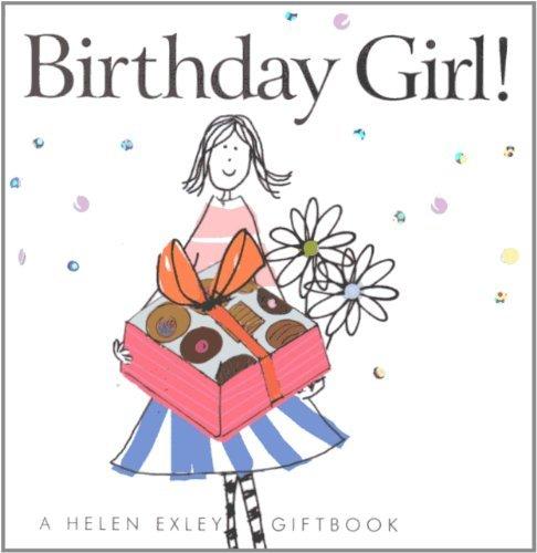 Birthday Girl! (Helen Exley Giftbooks) by Linda Macfarlane (2007-05-17)