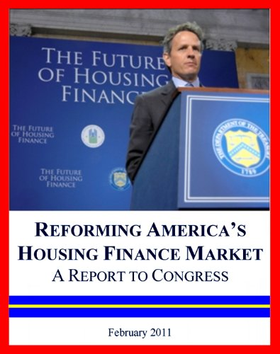 2011-fannie-mae-and-freddie-mac-report-reforming-americas-housing-finance-market-and-fixing-the-mort