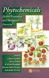 Phytochemicals: Health Promotion and Therapeutic Potential