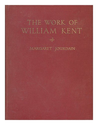 The Work of William Kent