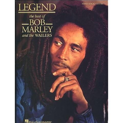 Legend: The Best Of Bob Marley And The Wailers. For Pianoforte, Voce e Chitarra(con le griglie degli accordi)