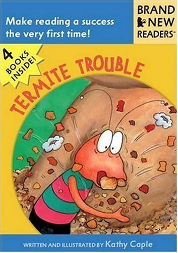 termite-trouble-brand-new-readers-by-kathy-caple-2005-08-09