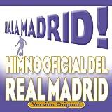 Hala Madrid (Himno Oficial del Real Madrid) (Versión Original)