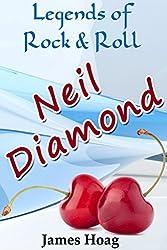 Legends of Rock & Roll - Neil Diamond (English Edition)